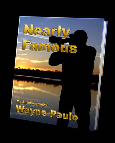 NEARLY FAMOUS MY AUTOBIOGRAPHY WAYNE PAULO